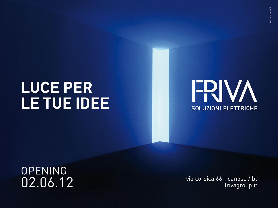 Friva, opening advertising - Mario Matera Group